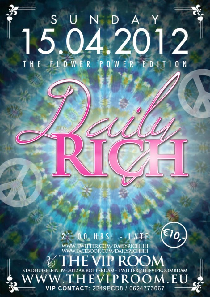 Daily Rich The Flower Power Edition 15042012